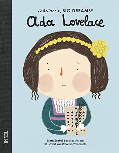 Ada Lovelace: Little People, Big Dreams. Deutsche Ausgabe