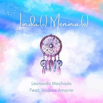 Linda Menina (feat. Andrea Amorim)