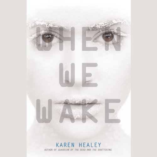 When We Wake audiobook cover art
