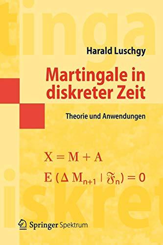 Martingale in diskreter Zeit: Theorie und Anwendungen (Masterclass)