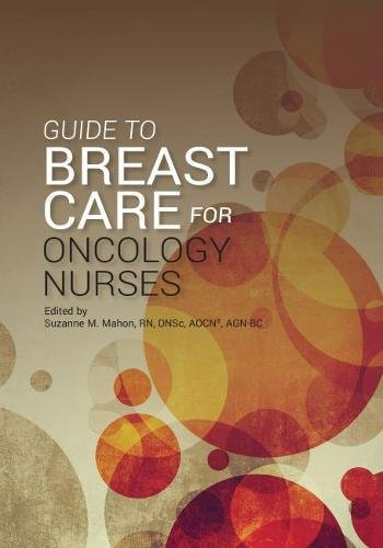 Guide to Breast Care for Oncology Nurses