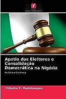 Apatia dos Eleitores e Consolidação Democrática na Nigéria