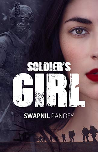 Soldier's Girl: Love Story of a Para Commando (English Edition)