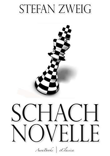 Schachnovelle (German Edition)