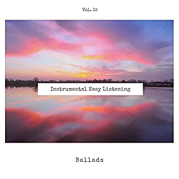 Instrumental Easy Listening Ballads, Vol. 15