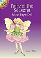 Fairy of the Seasons Sticker Paper Doll (Dover Little Activity Books Paper Dolls)