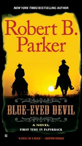 Blue-Eyed Devil (Virgil Cole & Everett Hitch Book 4)