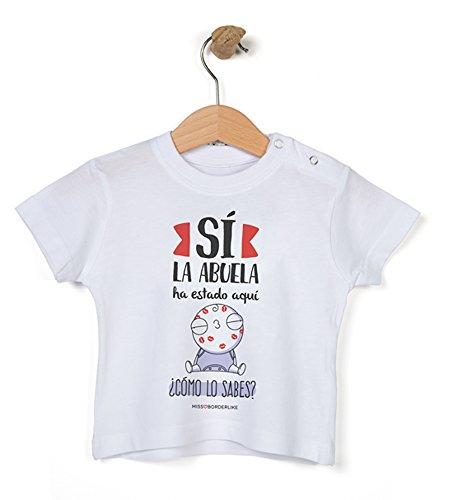 Missborderlike - Camiseta Manga Corta 9 a 12- Sí la Abuela ha Estado aquí ¡cómo lo Sabes?