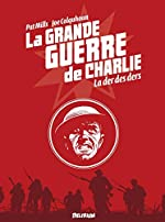 La Grande Guerre de Charlie - La Der des Ders de Pat Mills