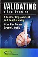 Validating a Best Practice: A Tool for Improvement and Benchmarking
