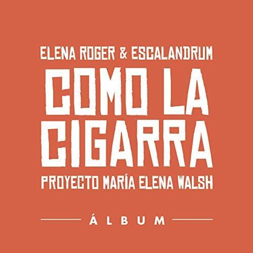 Elena Roger & Escalandrum