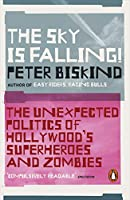 The Sky is Falling!: The Unexpected Politics of Hollywood's Superheroes and Zombies