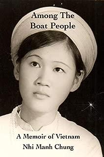 Among the Boat People: A Memoir of Vietnam