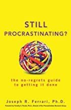 Cover image of Still Procrastinating? by Joseph R. Ferrari