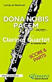 Dona Nobis Pacem - Clarinet Quartet - Parts & Score: Motet (Italian Edition)