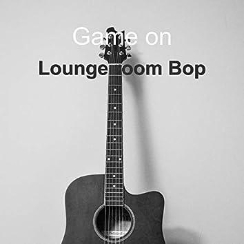 Lounge Room Bop