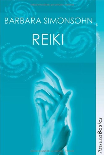 Reiki (Ansata Basics)