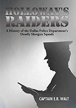 Holloway's Raiders by [Captain E.R. Walt]