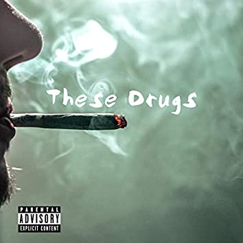 These Drugs