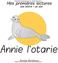 Annie l'otarie (mes premieres lectures) (French Edition)