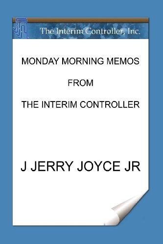 Monday Morning Memos from the Interim Controller