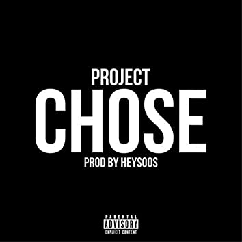 Chose