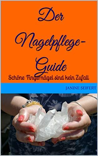 Der Nagelpflege-Guide: Schöne Fingernägel sind kein Zufall