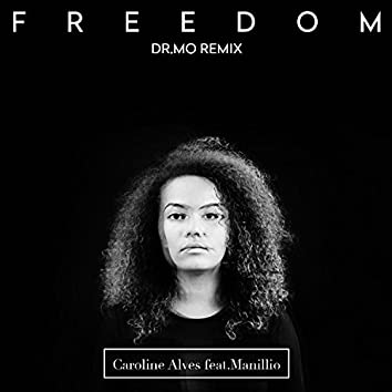 Freedom (Dr. Mo Remix)