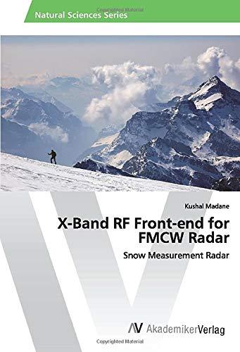 X-Band RF Front-end for FMCW Radar: Snow Measurement Radar