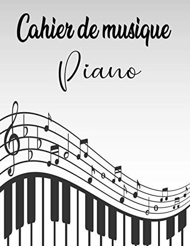 Cahier de musique Piano: partitions vierge - 12 portées par page - papier musique.