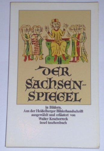 Der Sachsenspiegel in Bildern.