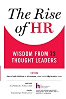 The Rise of HR: Wisdom from 73 Thought Leaders