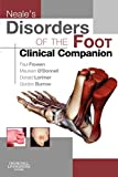 Neale's Disorders of the Foot Clinical Companion - Paul Frowen MPhil  FCHS  FCPodMed  DPodM