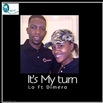 It's My Turn (feat. Dimera)
