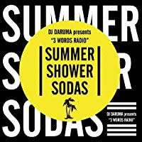"3 WORDS RADIO ""SUMMER, SHOWER, SODAS"""