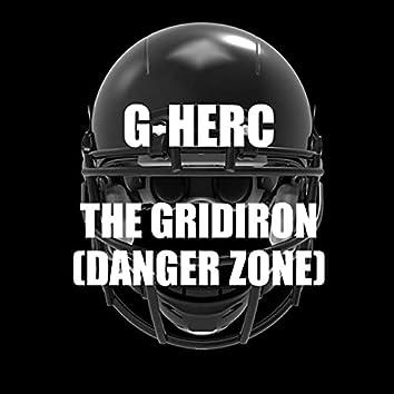 The Gridiron (Danger Zone)