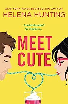 Meet Cute by [Helena Hunting]
