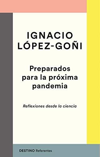 Preparados para la próxima pandemia: Reflexiones desde la ciencia: 7 (Referentes)
