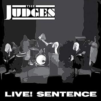 Live! Sentence