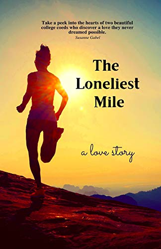 The Loneliest Mile (English Edition)
