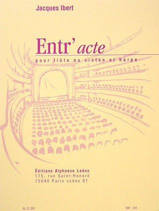 ENTR'ACTE - gearrangeerd voor dwarsfluit - (viool) - Harfe [Noten/Sheetmusic] Componis: IBERT JACQUES