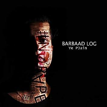 Barbaad Log