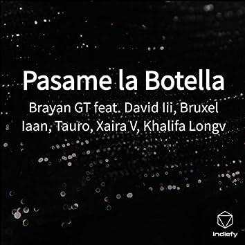 Pasame la Botella (Remix)