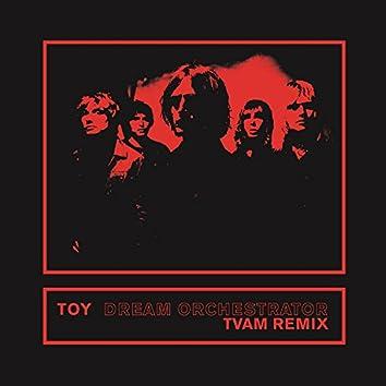 Dream Orchestrator (TVAM Remix)