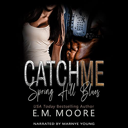 Catch Me: An Enemies-to-Lovers Romance cover art