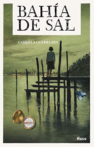 BAHÍA DE SAL (Spanish Edition)