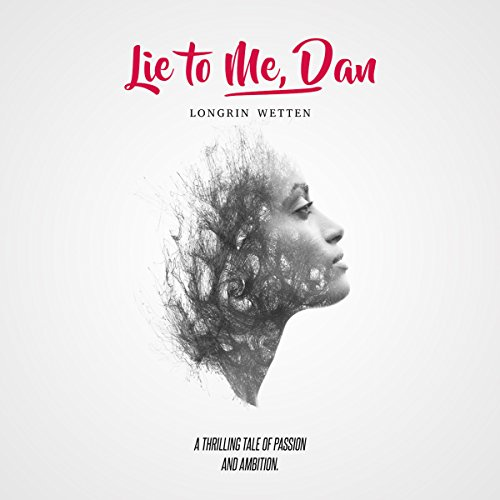 Lie to Me, Dan audiobook cover art