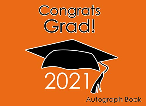 Compare Textbook Prices for Autograph Book for Graduation 2021: Gift for School or Party Orange  ISBN 9798733719702 by Headquarters, Amazing