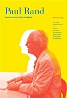 Paul Rand: Conversations with Students