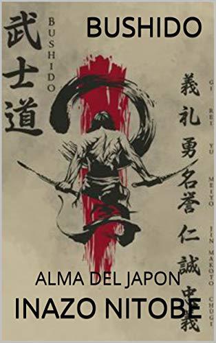 BUSHIDO: ALMA DEL JAPON